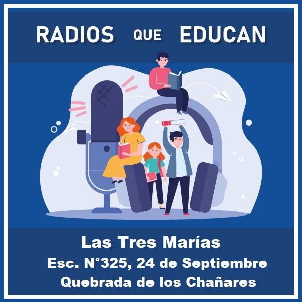 Las Tres Marías – Radio Escolar – Esc. N°325
